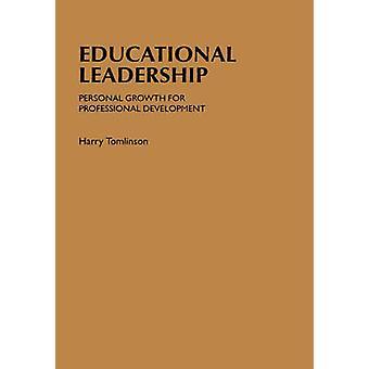 Pedagogiskt ledarskap personlig utveckling för professionell utveckling av Tomlinson & Harry