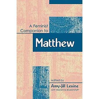 Feminist Companion to Matthew by Levine & AmyJill