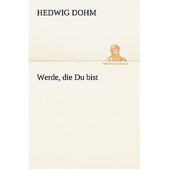 Mustergestaltung sterben, Du Bist von Dohm & Hedwig