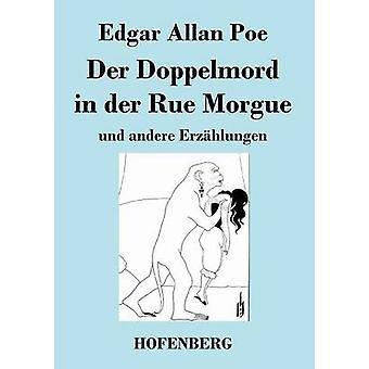 Der Doppelmord in der Rue Morgue di Poe & Edgar Allan