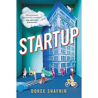 Startup - A Novel by Doree Shafrir - 9780316360364 Book