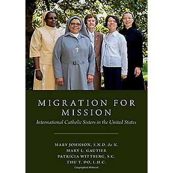 Migration for Mission - International Catholic Sisters in the United S