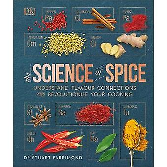 The Science of Spice - Understand Flavour Connections and Revolutioniz