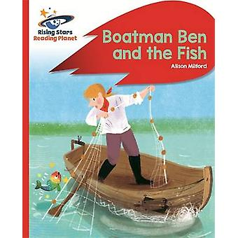 Reading Planet - Boatman Ben and the Fish - Red B - Rocket Phonics by