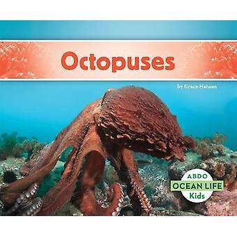 Octopuses by Grace Hansen - 9781629707105 Book