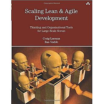 Skalierung von Lean und Agile Entwicklung: denken und organisatorischen Werkzeuge für Scrum-Großprojekt: erfolgreiche große, mehrere Standorte und Offshore-Produkte mit Scrum-Großprojekt (Agile Software-Entwicklung)