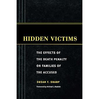 Hidden Victims - The Effects of the Death Penalty on Families of the A