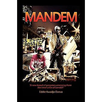 Mandem by Eddie Kwadjo Danso - 9781456838997 Book
