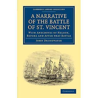 Narracji w bitwie pod St. Vincent: Z anegdoty Nelson, przed i po tej bitwie (Cambridge biblioteki kolekcji - historia)