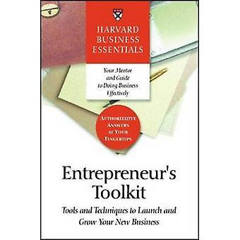 Boîte à outils de l'entrepreneur - outils et Techniques pour lancer et faire croître votre