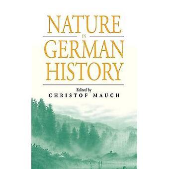 Naturen i Tyskland historia av Mauch & Christof