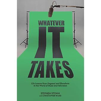 Whatever It Takes by Stohn Ward