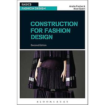 Construction for Fashion Design by Anette Fischer