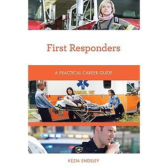 First Responders by Endsley & Kezia