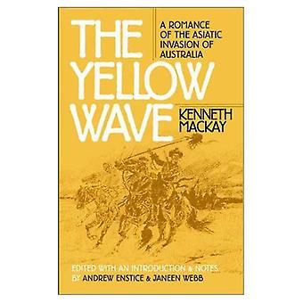 De gele Golf: Romaans van de Aziatische invasie van Australië (vroege klassiekers van de fictie van de wetenschap)