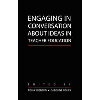Diskussion über Ideen in der Lehrerbildung von Caroline Riches Fiona Benson