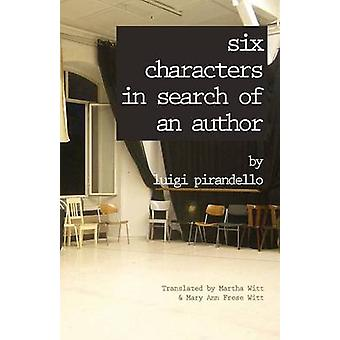 Six Characters in Search of an Author by Pirandello & Luigi