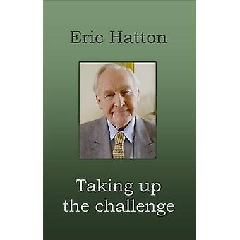 Taking Up the Challenge by Hatton & Eric