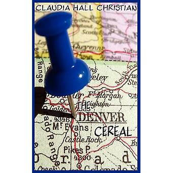 The Denver Cereal by Christian & Claudia Hall