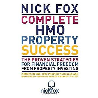 Voltooi het succes van HMO-eigendommen van Fox & Nick