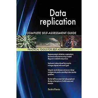 Data replication Complete SelfAssessment Guide by Blokdyk & Gerardus