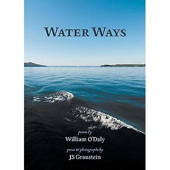 Water Ways by ODaly & William