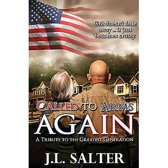 Called To Arms Again by Salter & JL
