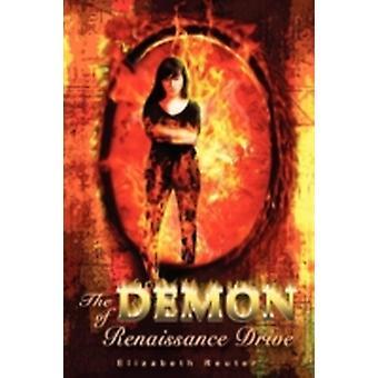 The Demon of Renaissance Drive by Reuter & Elizabeth