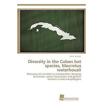 Diversity in the Cuban bat species Macrotus waterhousii by Bastian Anna