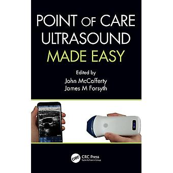 Point of Care Ultrasound Made Easy by James Forsyth