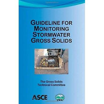 Guideline for Monitoring Stormwater Gross Solids by Dante Fratta - 97