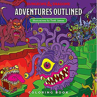 Dungeons & Dragons Adventures Outlined Coloring Book by Todd Jame