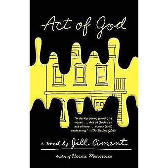 Act of God by Jill Ciment - 9780804169707 Book