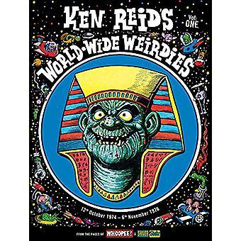 Ken Reid's World Wide Weirdies Volume 1 by Ken Reid - 9781781086926 B