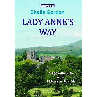 Lady Anne's Way by Sheila Gordon - 9781911321026 Book