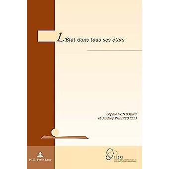 L'Etat Dans Tous Ses Etats by Audrey Weerts - 9782807603660 Book