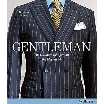 Gentleman - The Ultimate Companion to the Elegant Man - 20 Years Annive