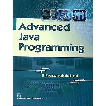 Advanced Java Programming by B. Prasanalakshmi - 9788123923833 Book
