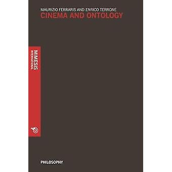 Cinema and Ontology by Maurizio Ferraris - 9788869771606 Book