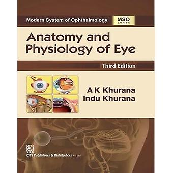Anatomy and Physiology of Eye by A.K. Khurana - 9789385915949 Book