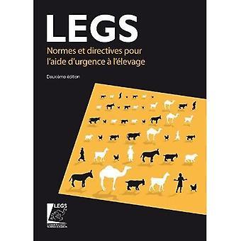 Normes et directives pour l'aide d'urgence a l'elevage (LEGS) 2nd edition