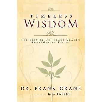 Timeless Wisdom: The Best of Dr. Frank Crane's Four-Minute Essays