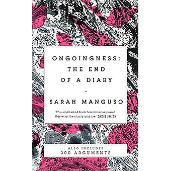Ongoingness/ 300 Arguments by Sarah Manguso - 9781529027624 Book