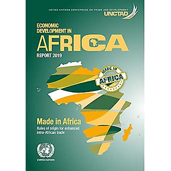 Economic development in Africa report 2018 - made in Africa - rules of