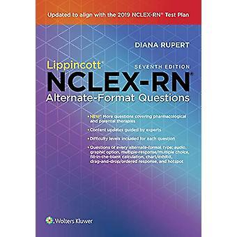 Lippincott NCLEX-RN Alternate-Format Questions by Diana Rupert - 9781