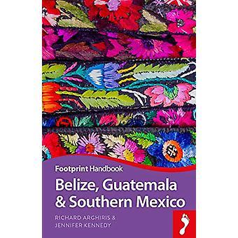 Belize - Guatemala & Southern Mexico by Richard Arghiris - 978191