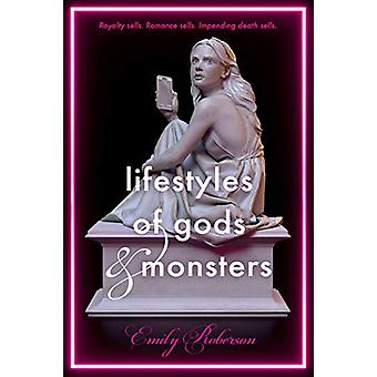 Lifestyles of Gods and Monsters par Emily Roberson - 9780374310622 Livre