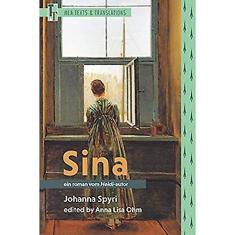 Sina - Ein Roman vom Heidi-Autor by Johanna Spyri - 9781603294300 Book