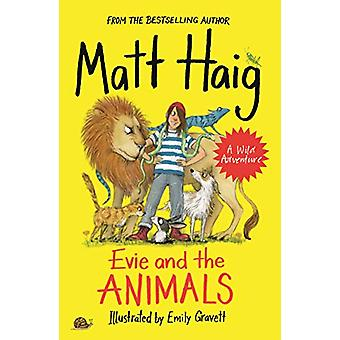 Evie and the Animals by Matt Haig - 9781786894311 Book