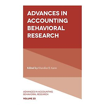 Advances in Accounting Behavioral Research by Edited by Khondkar E Karim
